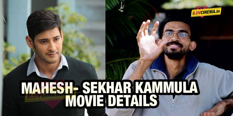Mahesh Babu-Sekhar Kammula Movie Details