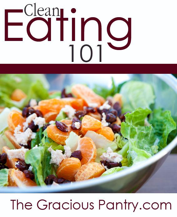 Clean Eating 101. How to get started and how to stick to it.  #cleaneating #eatclean #cleaneatingrecipes