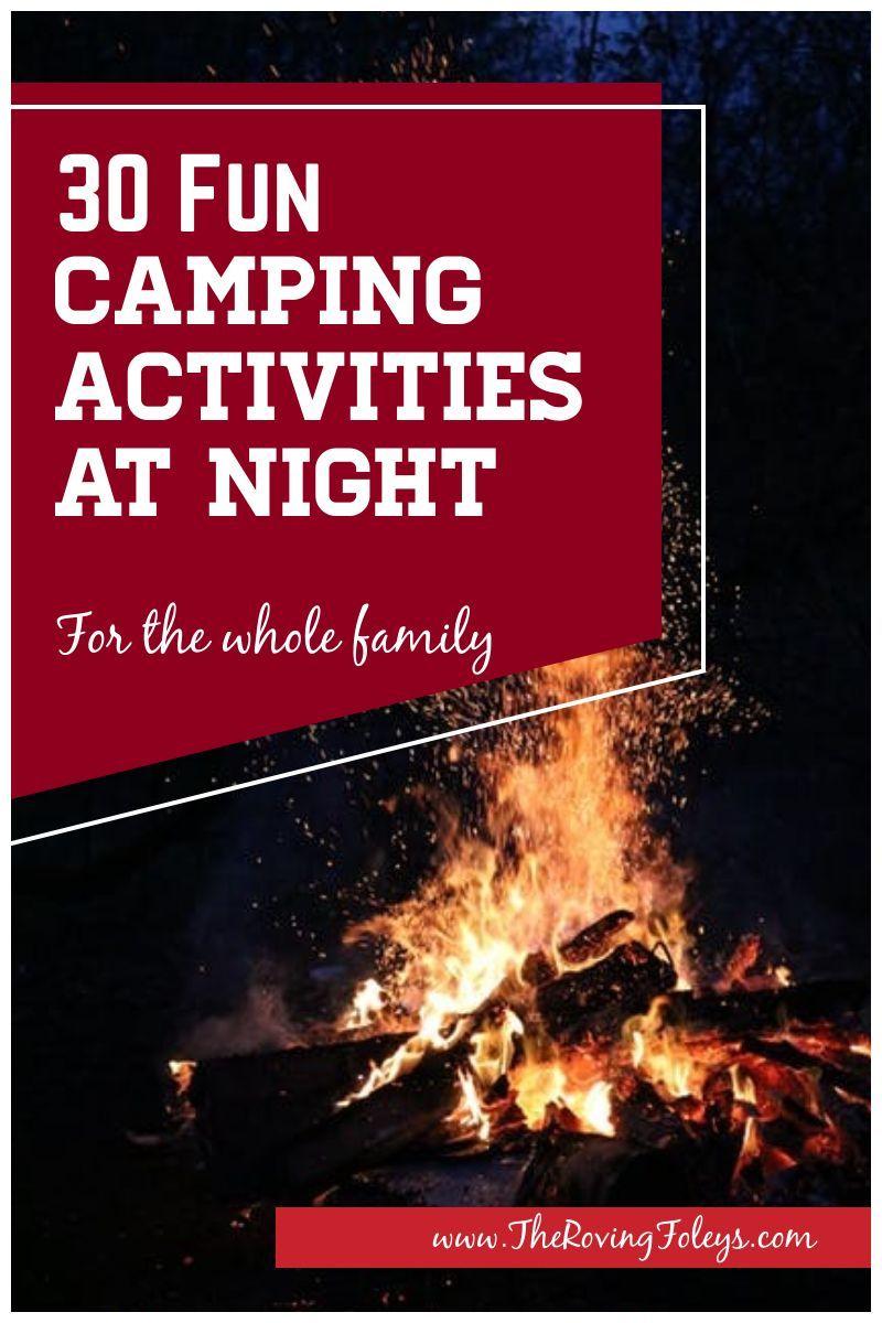 30 Fun Nighttime Camping Activities in 2020   Camping ...