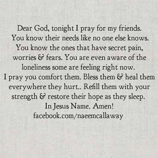 A Prayer for friends and family too Friendship quotes
