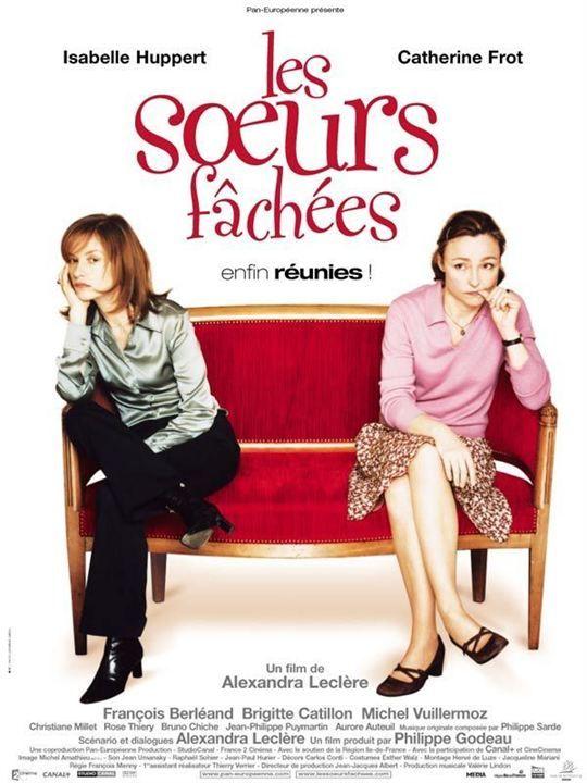 Les soeurs fâchées http://www.allocine.fr/film/fichefilm_gen_cfilm=57401.html