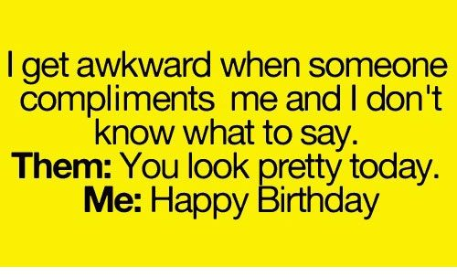 Funny Quotes About Awkward Moments Funny Quotes Relatable Post Humor