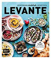 Levante - Gemeinsam orientalisch genießen. Tanja Dusy,. Gebunden - Buch #levanteküche
