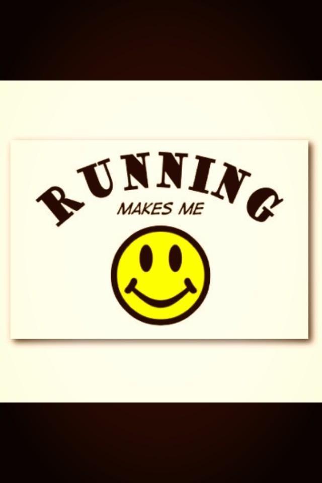 Running makes me smile.