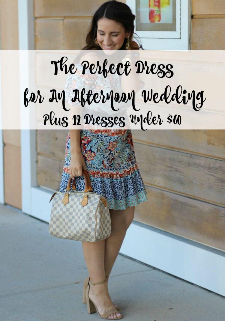 a1da8755423 Perfect Dress For An Afternoon Wedding + 12 Dresses Under  60 ...