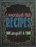 Free Kindle Book -   Essential Oil Recipes: One Drop at a Time