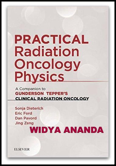 Jual Practical Radiation Oncology Physics A Companion To Gunderson Amp Tepper S Clinical Radiation Oncology 1st Edition Baru B Oncology Physics Radiation