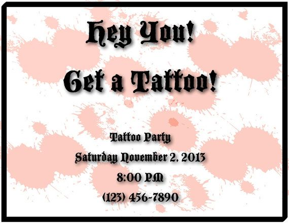Hey you get a tattoo Tattoo party invitations – Tattoo Party Invitations