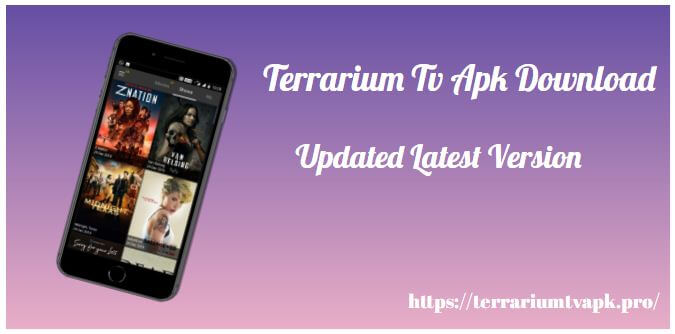 Terrarium Tv Apk Download [100 Working] Latest Version