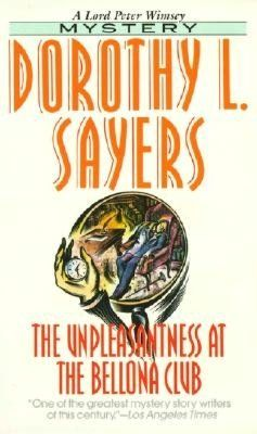 Unpleasantness At The Bellona Club A Lord Peter Wimsey Mystery Mystery Books Books Dorothy L Sayers