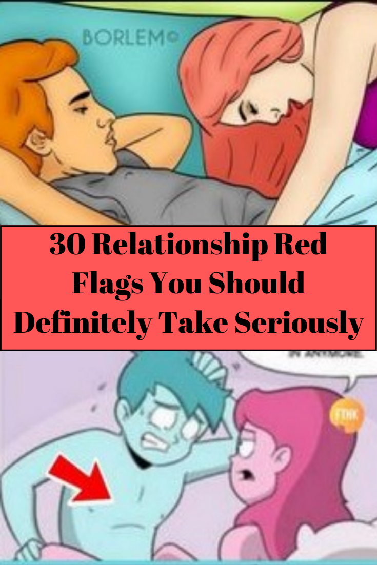 30 Relationship Red Flags To Take Seriously Before It's ...