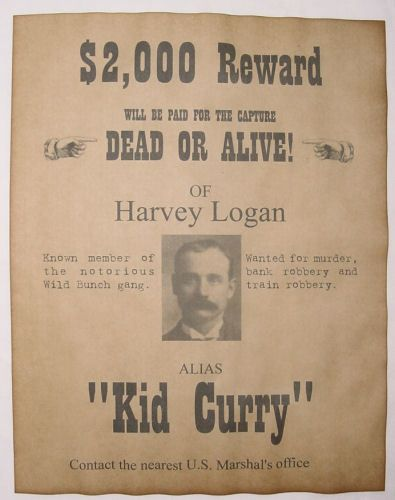 Western Outlaw Old West Harvey Logan Wild Bunch Kid Curry Wanted Poster