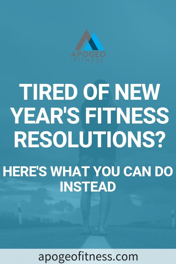 Please Don't Make A New Year's Fitness Resolution ...