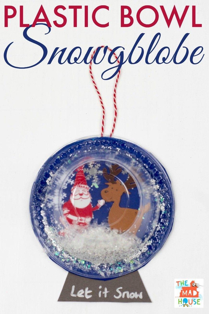 Plastic bowl Snow Globe Art for Kids #christmascraftsforkidstomake