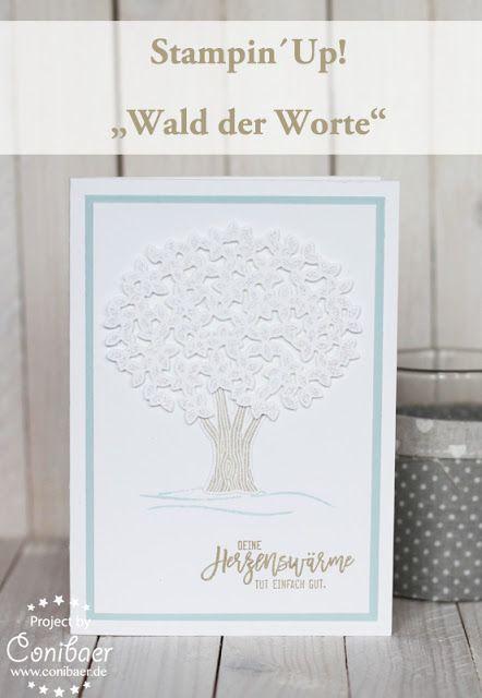 """www.conibaer.de Winterliche Karte mit """"Wald der Worte"""" von Stampin´Up! / Grußkarte selbstgemacht / basteln / Stempeln / Stanzen / Stanzform / Thinlit / BigShot / Herzenswärme / Liebe Worte / Baum  -  Card using the """"Thoughtful branches"""" by Stampin´Up! / Paper crafts / Diecut / Tree / Stamping"""