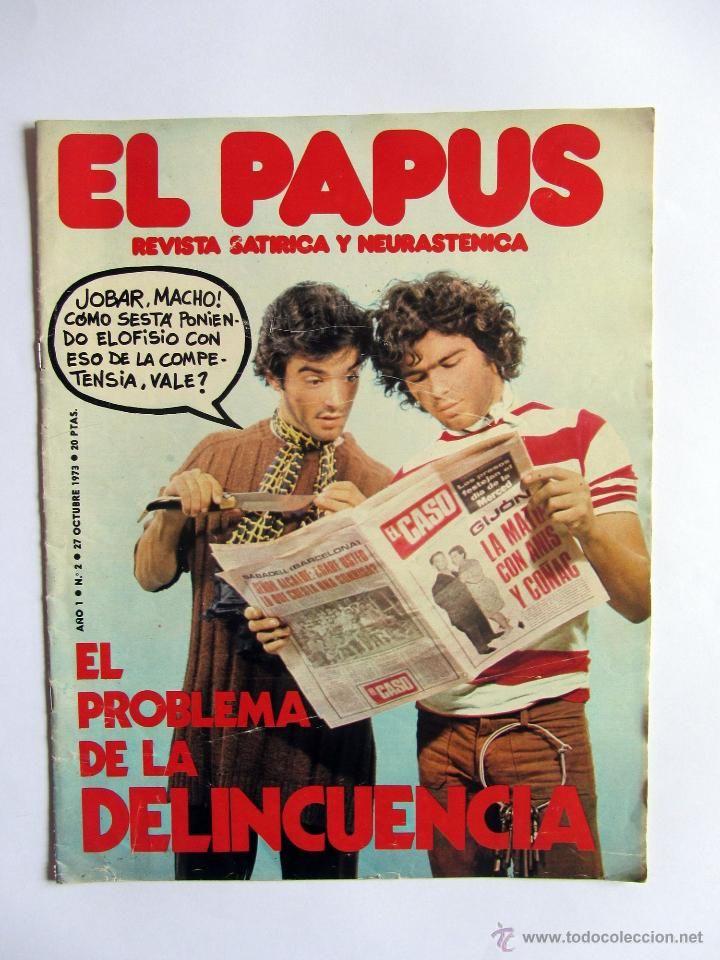 El Papus Año 1 Numero 2, 27 Octubre 1973. La delincuencia. - Foto 1