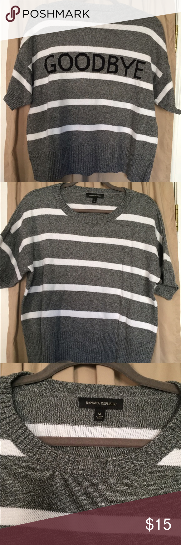 Banana Republic sweater Short sleeve sweater. Only worn once. Great condition. Super comfy and a great thick material. Sweaters