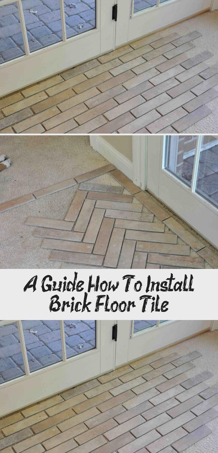 A Guide How To Install Brick Floor Tile Tile Floor Brick