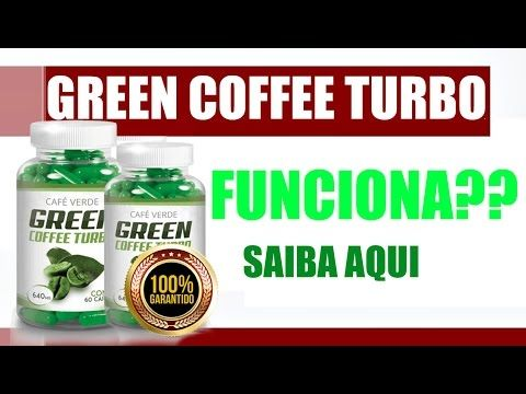 Green Coffee Turbo Funciona Mesmo (Aprovado)
