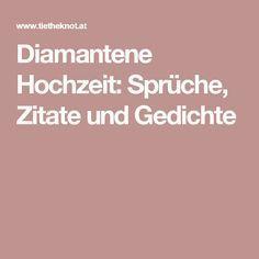 Diamantene Hochzeit Sprüche Zitate Und Gedichte Diamantene
