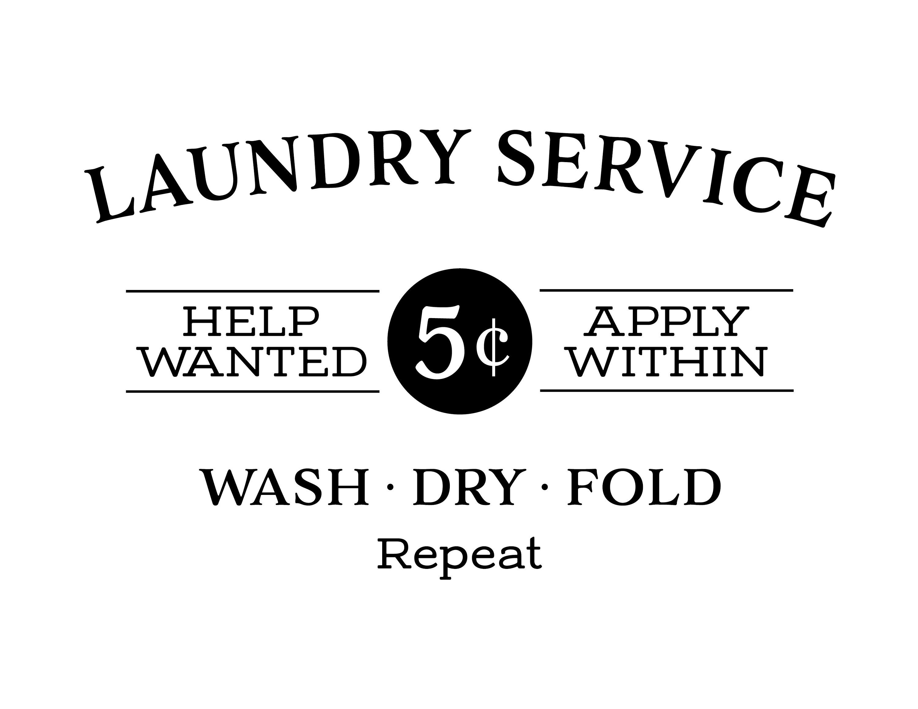 Laundry service help needed apply within wash dry fold