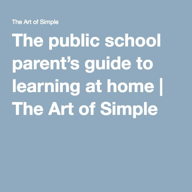 The public school parent's guide to learning at home | The Art of Simple