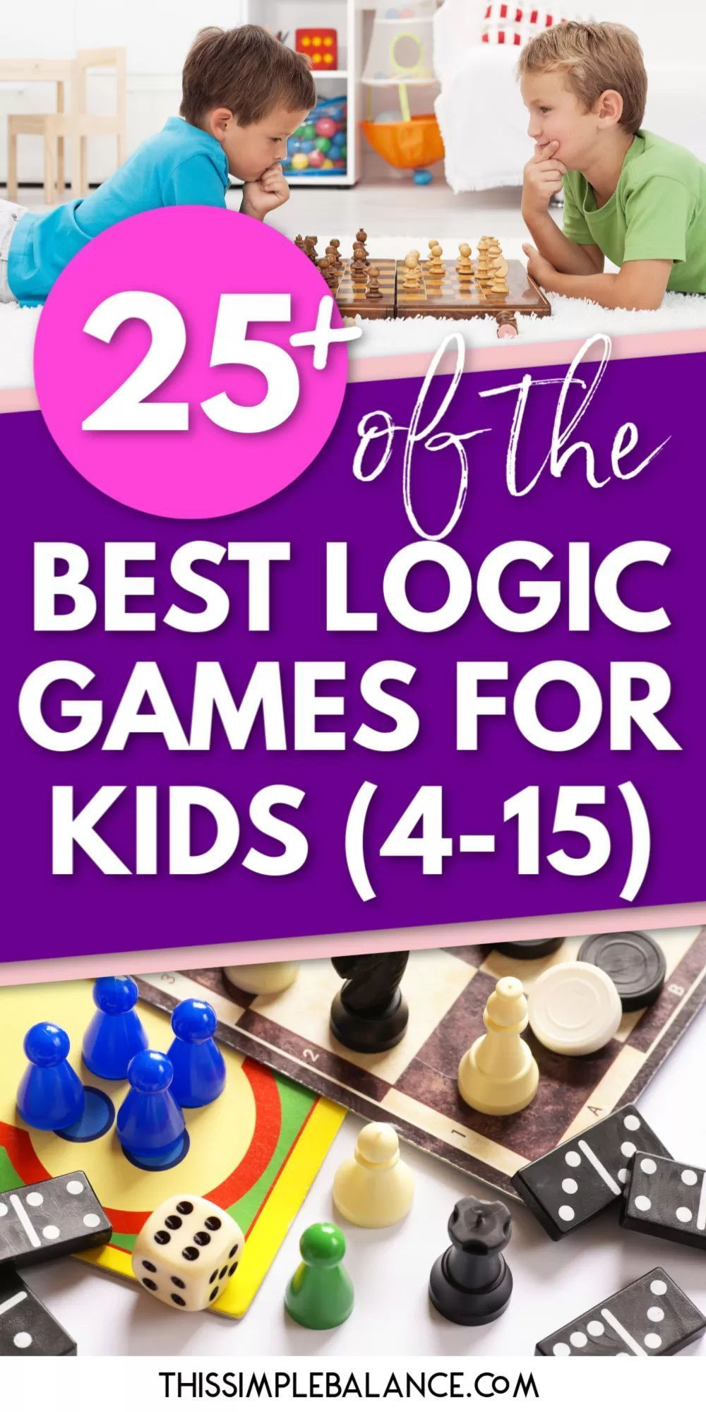 25+ Best Logic Board Games for Kids of All Ages #logicboard 25+ Best Logic Board Games for Kids: help your kids develop perseverance, critical thinking and reasoning skills! #homeschool #logicboard