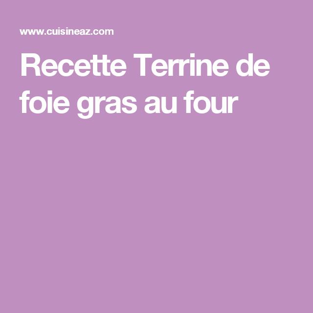 Recette Terrine de foie gras au four
