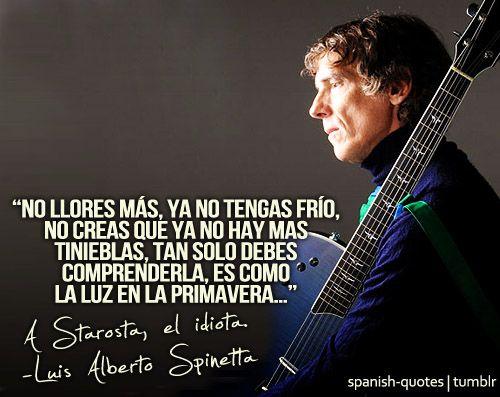 Luis Alberto Spinetta Spinetta Frases Frases De Rock Y