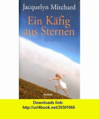 Ein K+�-�fig aus Sternen (9783898975780) Jacquelyn Mitchard , ISBN-10: 3898975789  , ISBN-13: 978-3898975780 ,  , tutorials , pdf , ebook , torrent , downloads , rapidshare , filesonic , hotfile , megaupload , fileserve