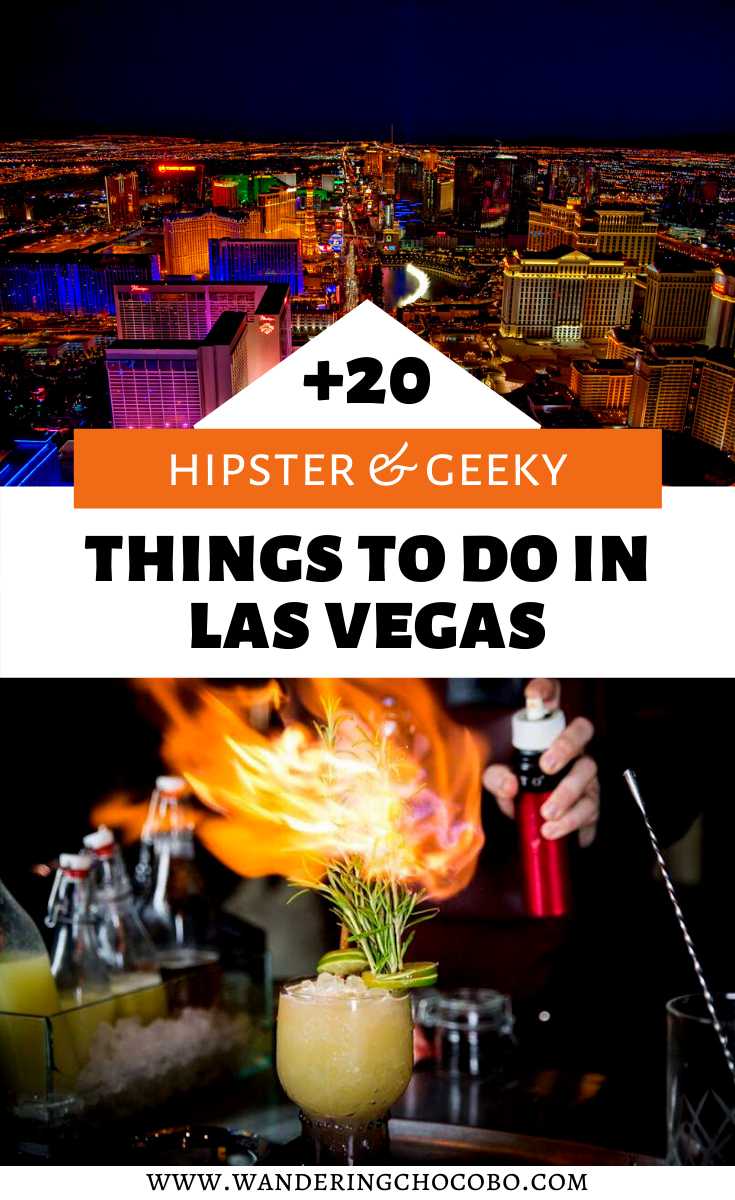 Hipster And Geek Guide To Las Vegas In 2020 Vegas Activities Las Vegas Activities Vegas Attractions
