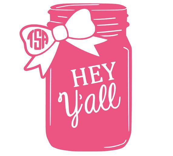 monogram mason jar hey y all decal country decal mason jar decal