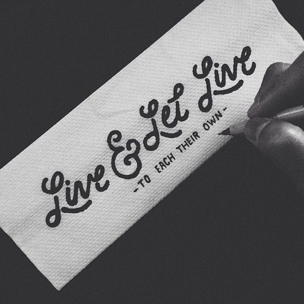 Live Let Live Typography Pinterest Hand Type Behance And