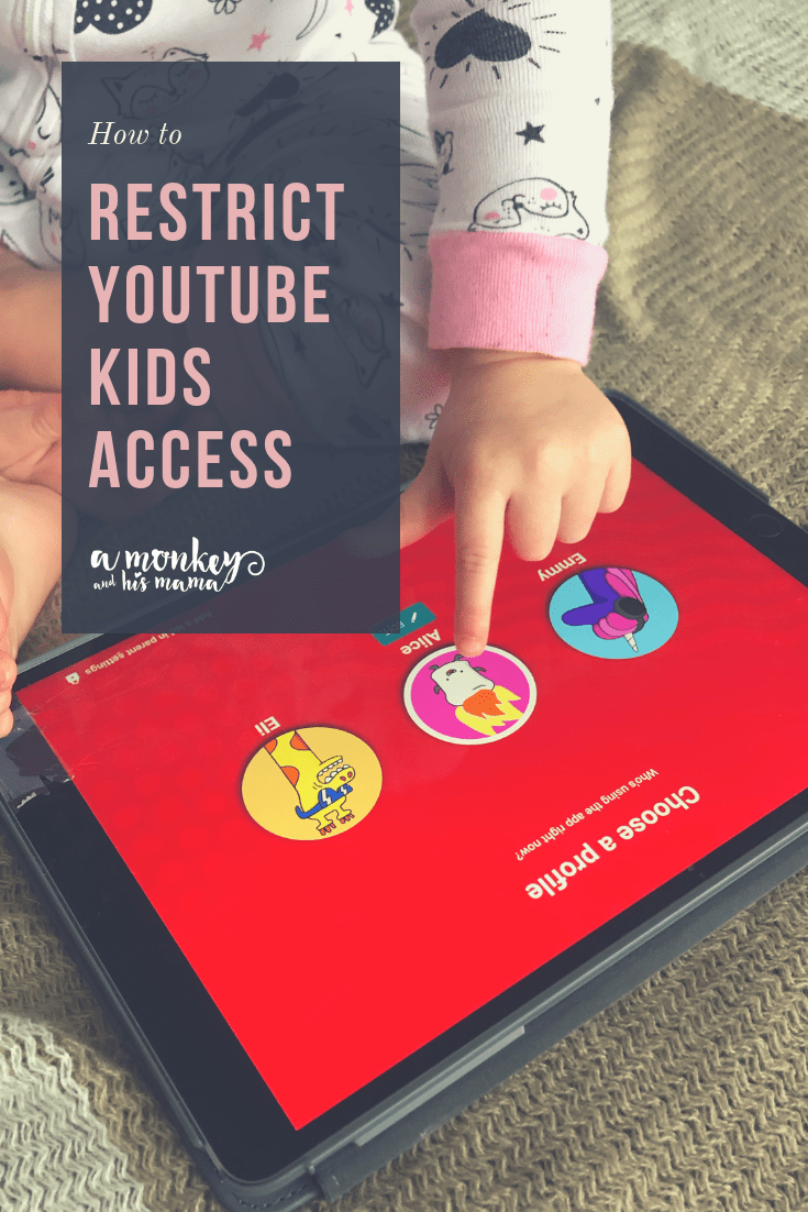 How To Restrict Youtube Kids Access Youtube Kids Kids Youtube Kids App