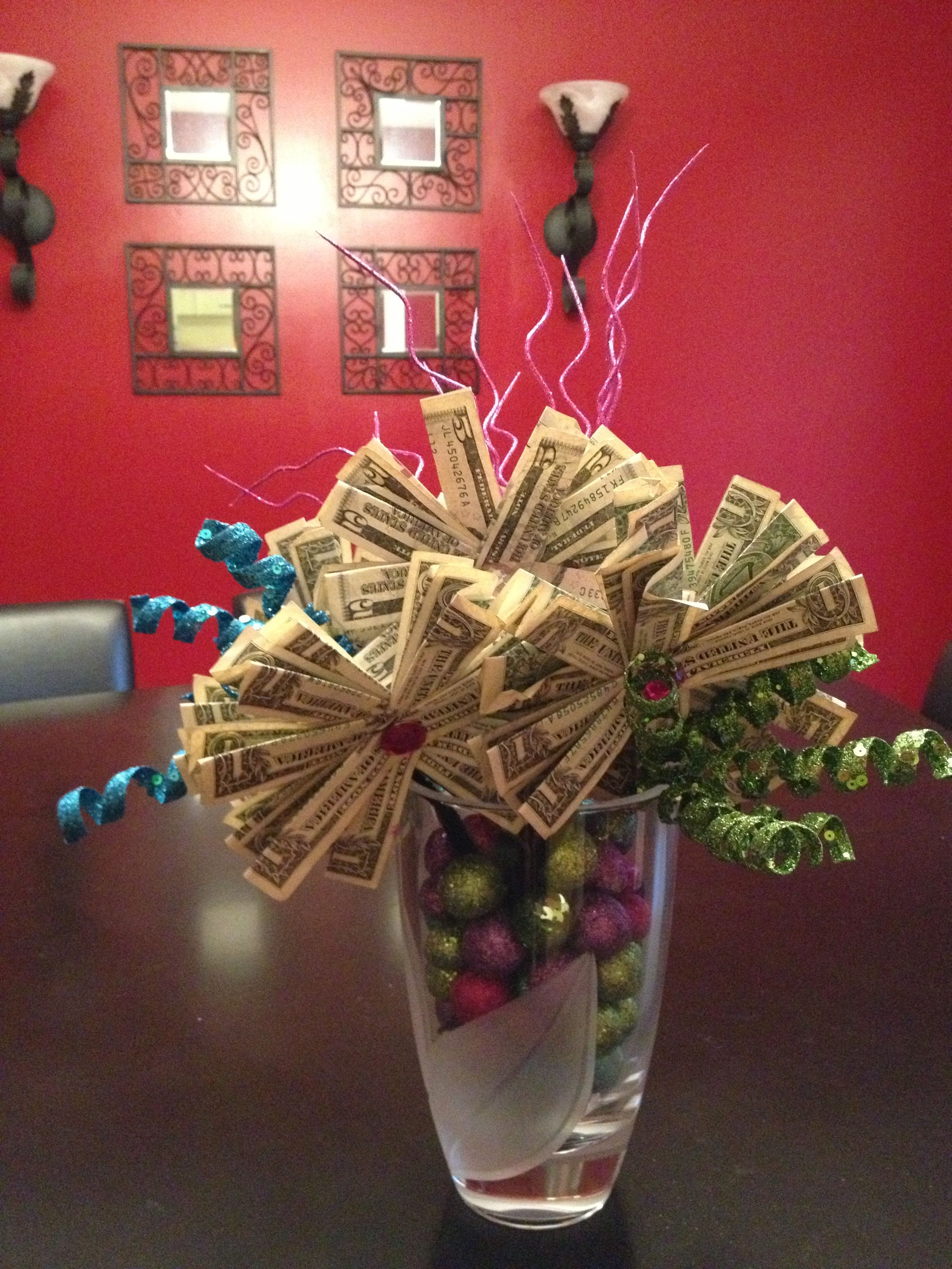 Money flower bouquet arrangement. Did this for my sister's ...