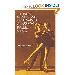 Technical Manual And Dictionary Of Classical Ballet A Great Ballet Dictionary For Students Classical Ballet Dance Books Ballet Books