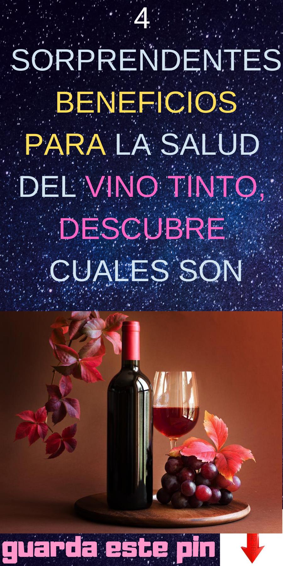 4 Sorprendentes Beneficios Para La Salud Del Vino Tinto Descubre Cuales Son Vino Tinto Vino Salud