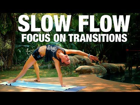 slow flow yoga focus on transitions class  five parks
