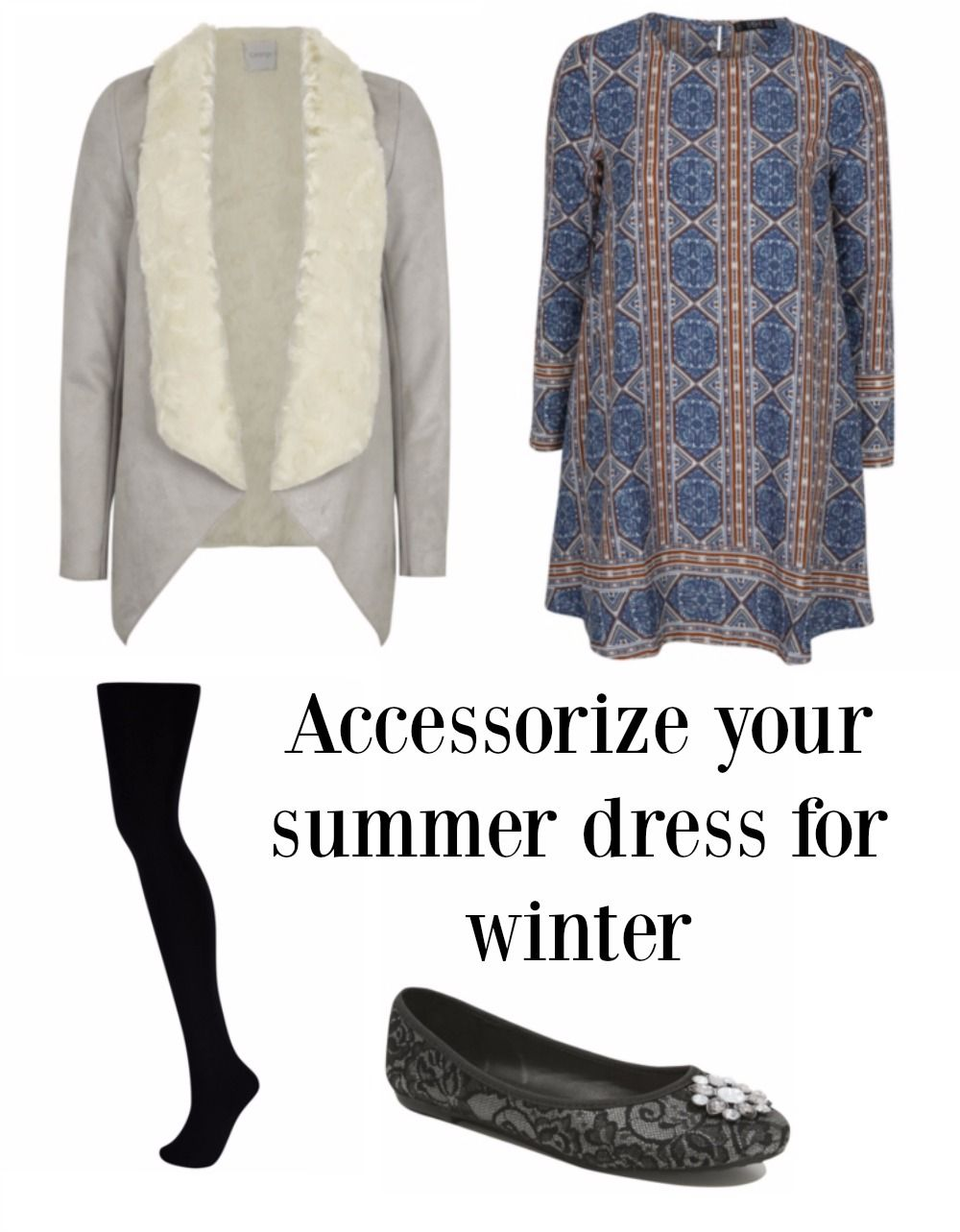 Accessorize your summer dress for winter