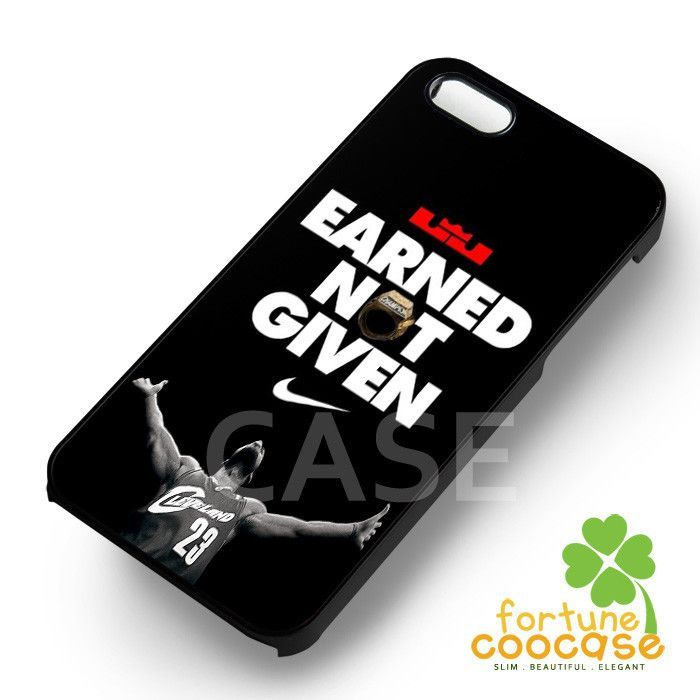 Earned Not Given lebron james Quote Nike - 21z for iPhone 6S case ...