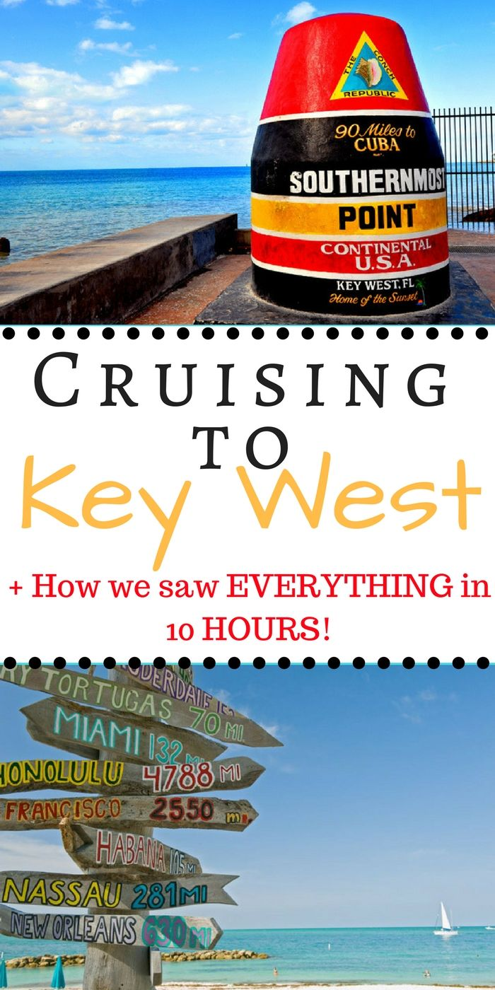 How We Saw Key West In 10 Hours Thedailyimpressions Com Key West Cruise Key West Excursions Cruise Excursions