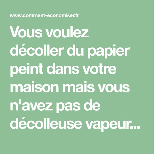 Le Secret Pour Décoller le Papier Peint FACILEMENT. | Papier peint, Décoller papier peint, Papier