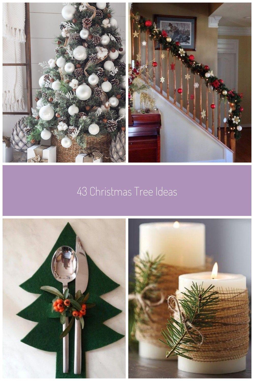 43 Christmas Tree Ideas Captain Decor Decoration Christmas 43 Christmas Tre Festive Decorations Christmas Diy Christmas Table Homemade Christmas Decorations
