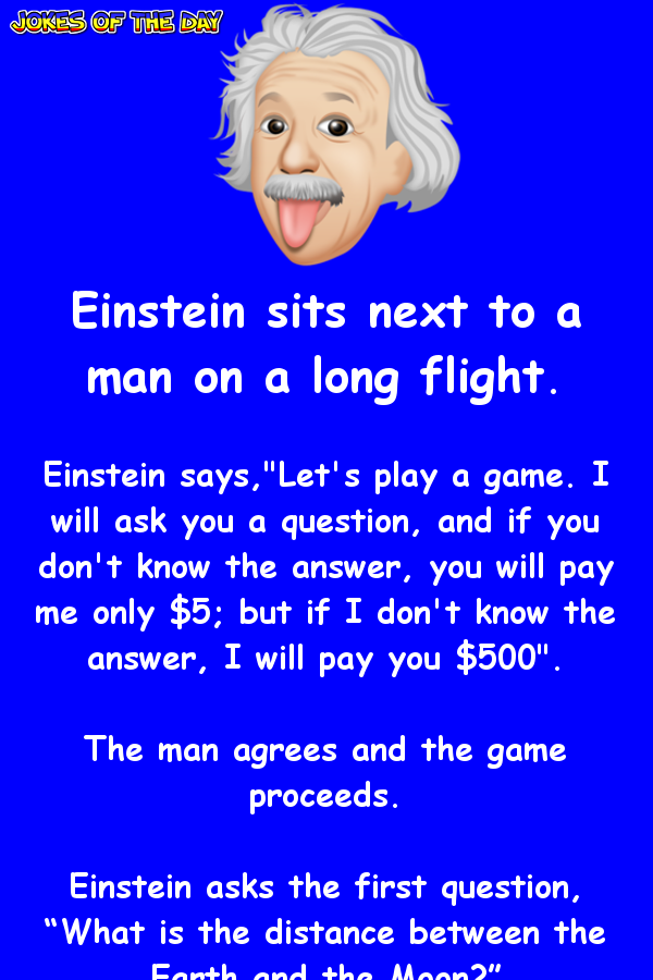 New Funny Clean Einstein is baffled by this mans quizzical question Clean Funny Joke - Einstein is baffled by this man question 2