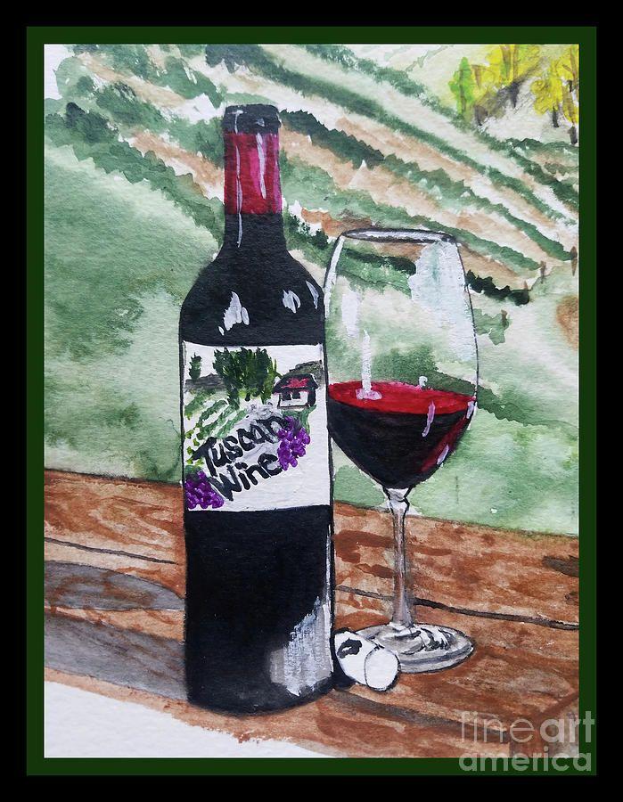 Painting - Vineyards Of Tuscany - Wine Tasting - Border by Scott D Van Osdol #sponsored, , #SPONSORED, #Ad, #Tuscany, #Vineyards, #Tasting, #Wine