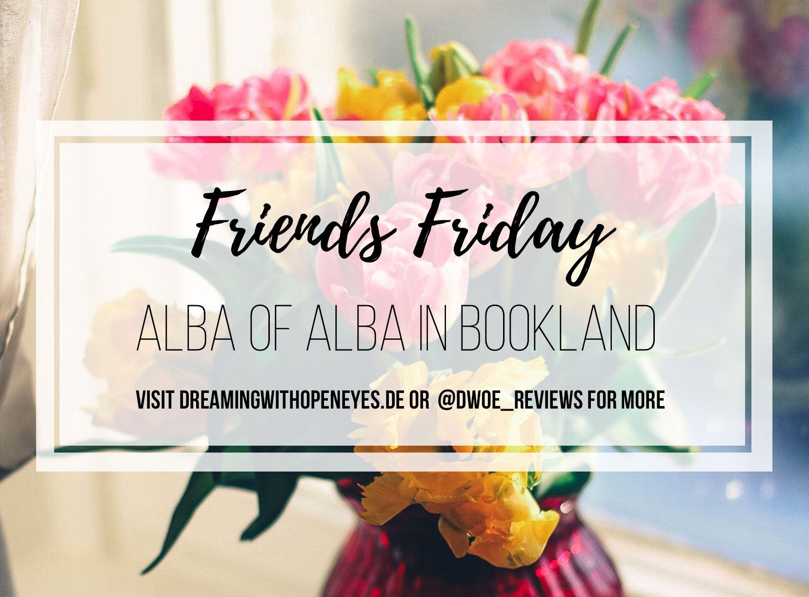Friends Friday Interview: Alba of Alba in Bookland