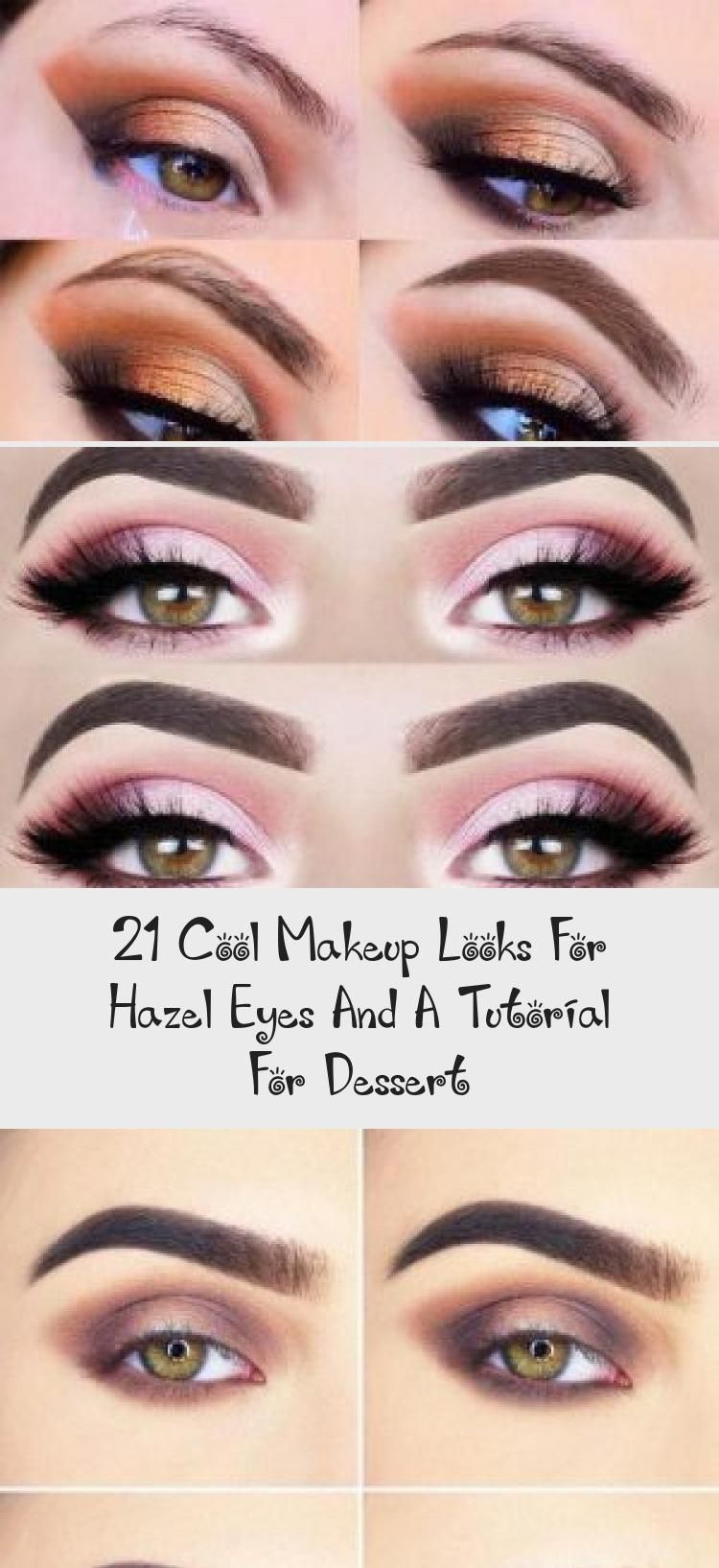 8 Cool Makeup Looks For Hazel Eyes And A Tutorial For Dessert