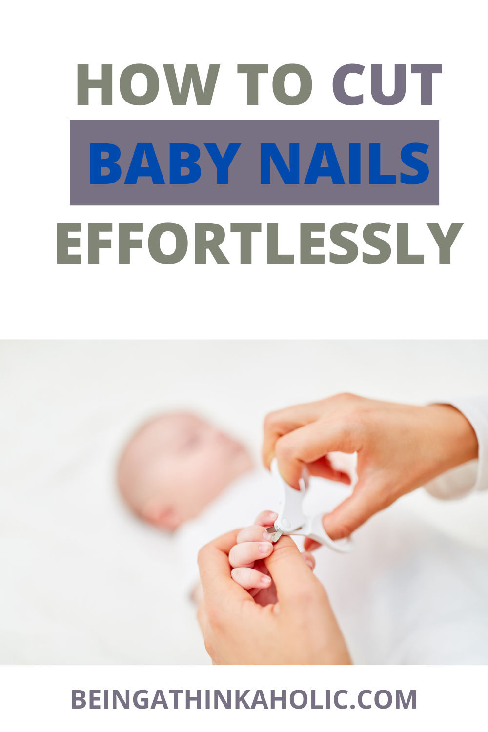There is no doubt, cutting a baby's nails is very scary, and more so the first few times. All parents want to know the best way to cut baby nails. In this post, you will know how to cut baby nails. You will learn when to cut baby nails and the easy way to cut baby nails. #babynails #parentingtricks #howtocutbabynails