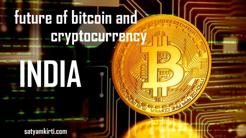 future of bitcoin in india Bitcoin, Cryptocurrency, India