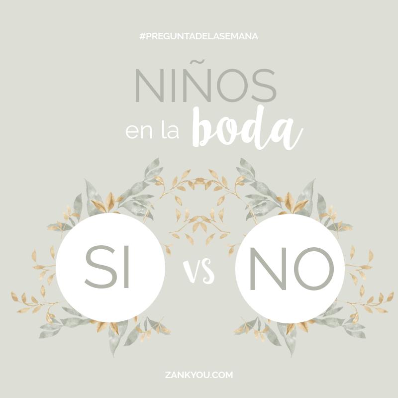 Niños en la boda: Si VS No #preguntadelasemana